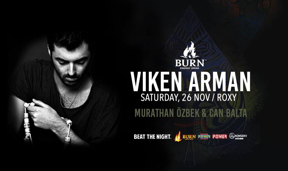 Burn Energy Drink presents Viken Arman Beat The Night Events
